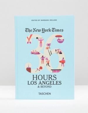 Books Путеводитель «36 Hours In Los Angeles & Beyond» от NY Times. Цвет: мульти