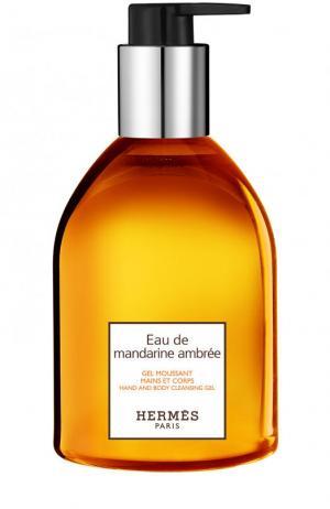 Гель для рук Eau de Mandarine Ambre Hermès. Цвет: бесцветный