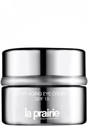 Крем антивозрастной для области вокруг глаз Anti-Aging Eye Cream SPF 15 La Prairie. Цвет: бесцветный